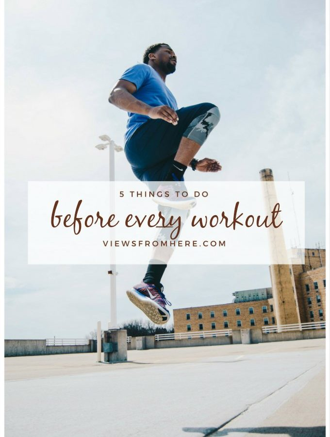 5 things to do before every workout