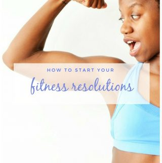 How you can start your fitness resolutions today