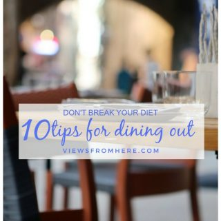 10 tips for dining out without blowing your diet