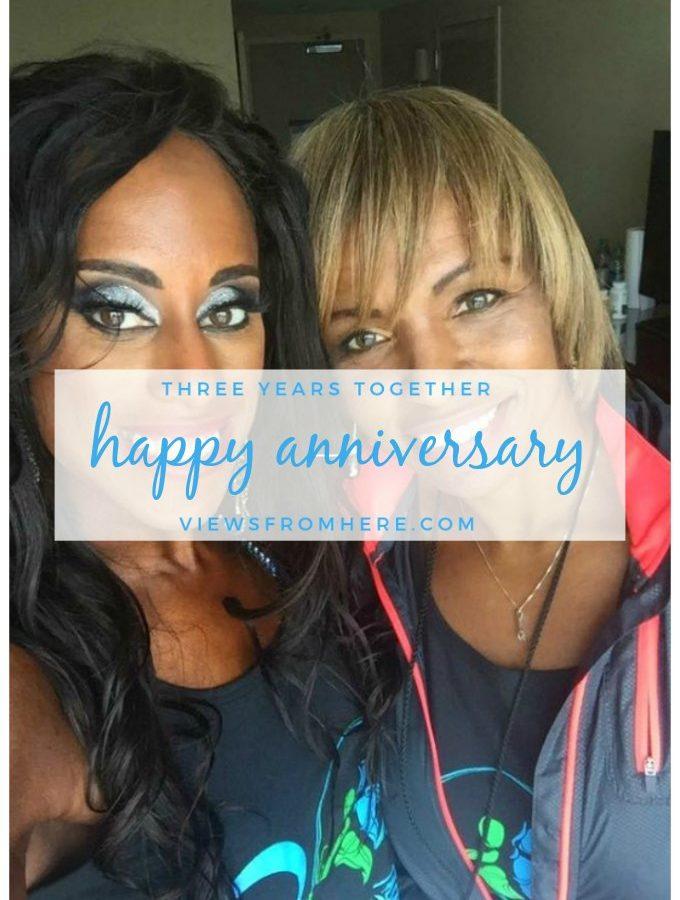 celebrating three year anniversary with Bernita