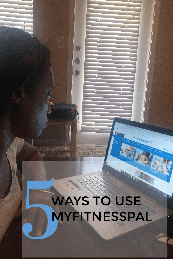 5 ways to use MyFitnessPal that will help you achieve your goals