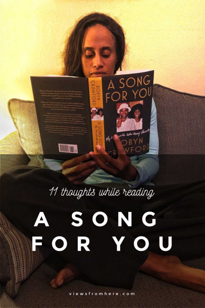 11 thoughts while reading A Song For You by Robyn Crawford